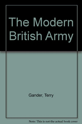 9780850599190: The Modern British Army