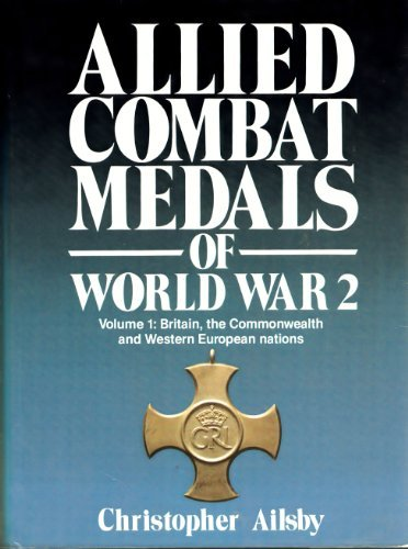 9780850599275: Allied Combat Medals of World War 2: Britain, the Commonwealth and Western European Nations (Modern weapons of the world)