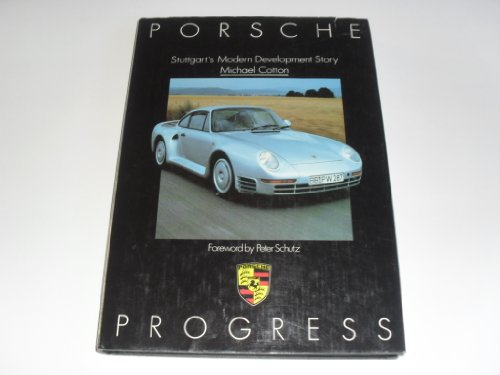 9780850599282: Porsche Progress: Stuttgart's Modern Development Story