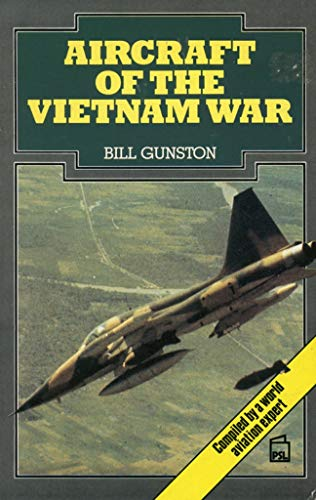 Aircraft of the Vietnam War: Gunston, Bill