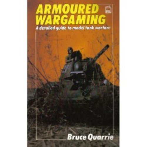 9780850599367: Armored Wargaming: A Detailed Guide to Model Tank Warfare