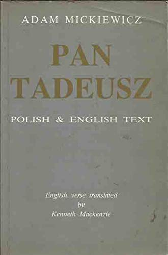 Pan Tadeusz, or, The last foray in: Mickiewicz, Adam