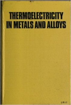 9780850660593: Thermoelectricity in Metals and Alloys