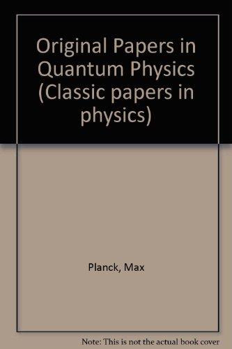 Original Papers in Quantum Physics: Max Planck