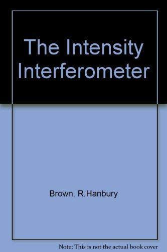 9780850660722: The Intensity Interferometer