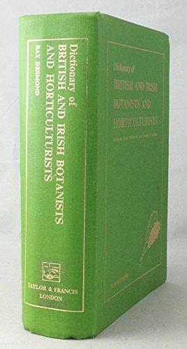 Dictionary of British and Irish Botanists and: Ray Desmond,