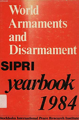 SIPRI YEARBOOK 1984: 1984 Editi