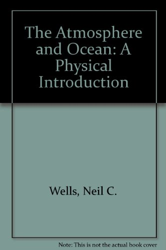 9780850663488: THE ATMOSPHERE AND OCEAN: A Physical Introduction