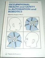 Occupational Health and Safety in Automation and: Japan) Uoeh International