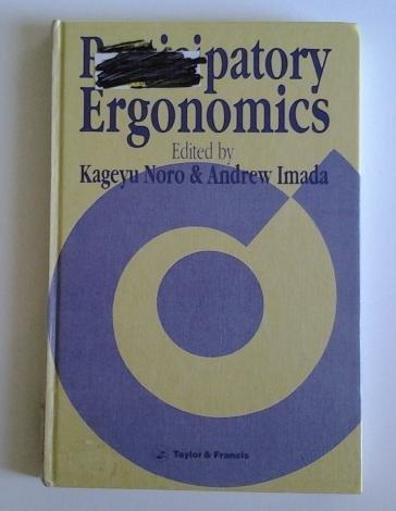 9780850663822: Participatory Ergonomics