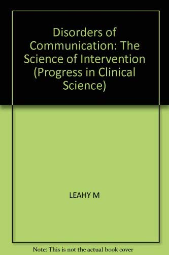 Disorders of Communication the Science of Intervention Progress in Clinical Science Series