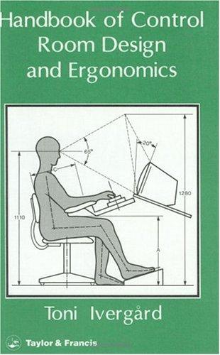 9780850664546 Handbook of Control Room Design and Ergonomics A