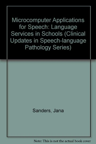 9780850666441: Microcomputer Applications for Speech: Language Services in Schools (Clinical Updates in Speech-language Pathology Series)