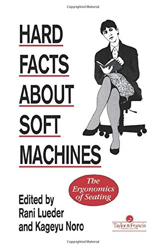 9780850668025: Hard Facts about Soft Machines: Ergonomics of Seating