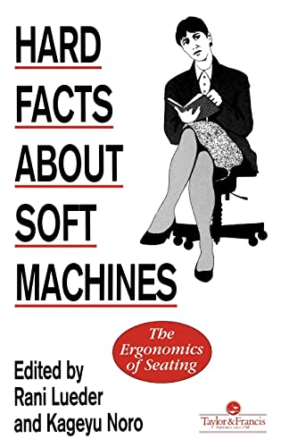 9780850668025: Hard Facts About Soft Machines: The Ergonomics Of Seating