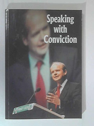 9780850709537: Speaking with conviction: A collection of speeches