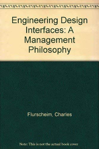 9780850720518: Engineering Design Interfaces: A Management Philosophy