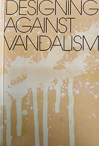 9780850720921: Designing Against Vandalism
