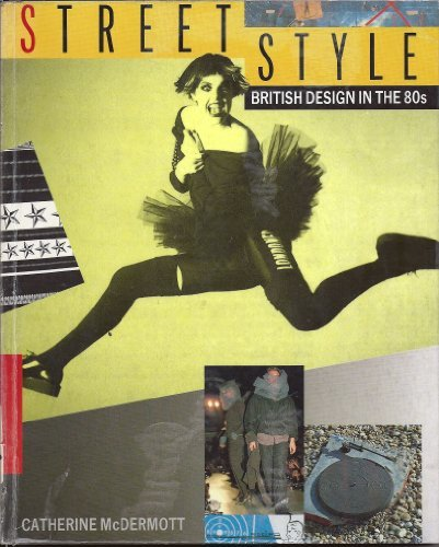 9780850721737: Street Style : British Design in the '80s