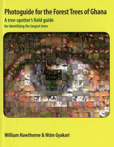 9780850741643: Photoguide for the Forest Trees of Ghana: A Tree-spotter's Field Guide for Identifying the Largest Trees