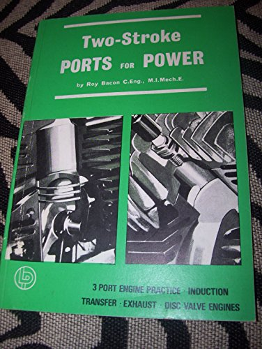 Two-stroke Ports for Power: Bacon, Roy H.