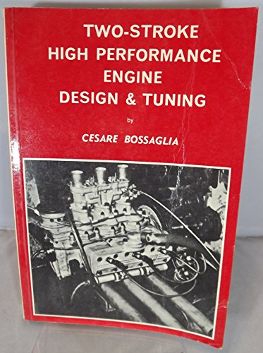 9780850770285: Two Stroke High Performance Engine Design and Tuning