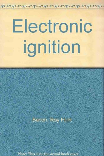 Electronic ignition (9780850770407) by Bacon, Roy Hunt