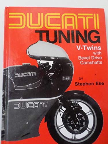 9780850770926: Ducati Tuning: V-twins with Bevel Drive Camshaft