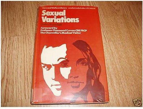 Sexual Variations (Care & Welfare Library.): Randell, John