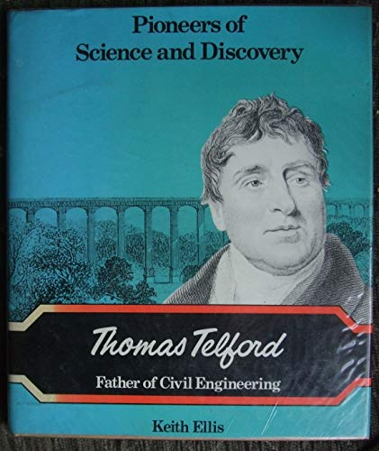 9780850781861: Thomas Telford, Father of Civil Engineering (Pioneers of Science & Discovery)