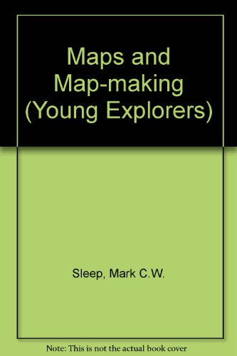 9780850782738: Maps and Map-Making (Young Explorer)