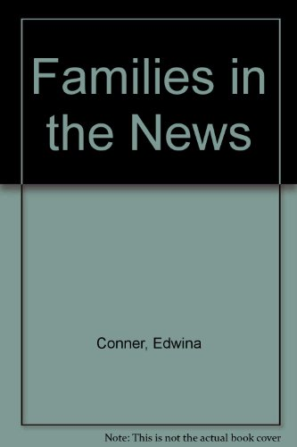 Families in the News: Conner, Edwina