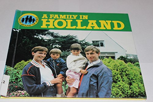 9780850783971: A Family In Holland (Families around the world)