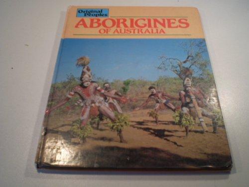 9780850784190: Aborigines Of Australia (O.P.) (Original Peoples)