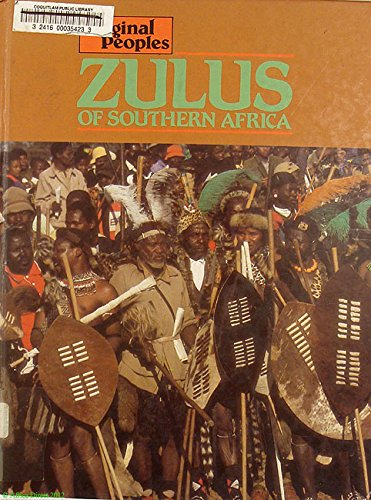9780850785951: Zulus Of Southern Africa (Original Peoples)