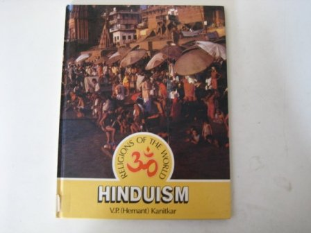 Hinduism (Religions of the world): Kanitkar, V.P.