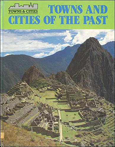 9780850787030: Towns And Cities Of The Past (Towns & Cities)