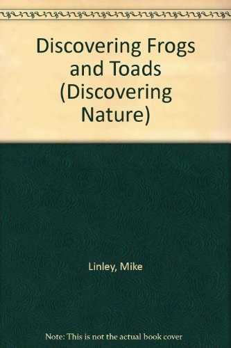 9780850787153: Discovering Frogs And Toads (Discovering Nature)