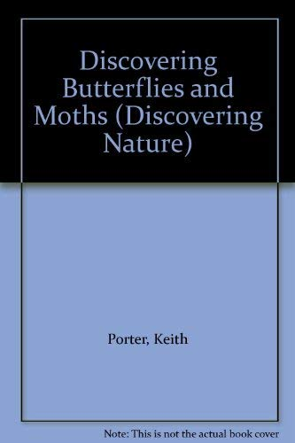 9780850787368: Discovering Butterflies And Moths (Discovering Nature)