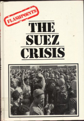 9780850787764: The Suez Crisis