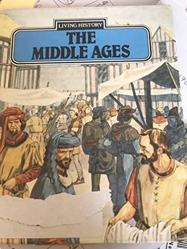 9780850788075: The Middle Ages (Living History)