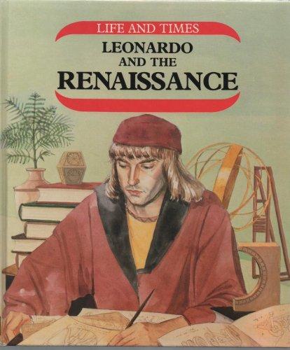 Leonardo Da Vinci and the Renaissance (Life & Times) (0850789818) by Harris, Nick