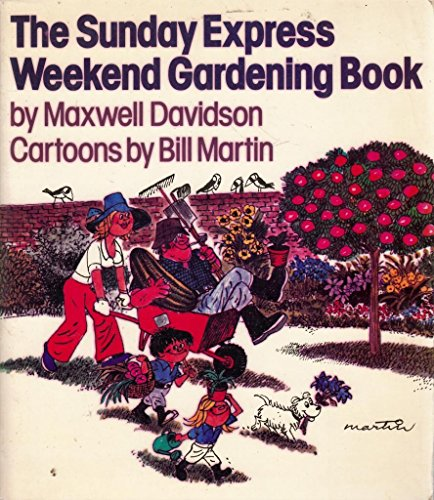 """Sunday Express"" Weekend Gardening Book (0850790816) by Max Davidson"
