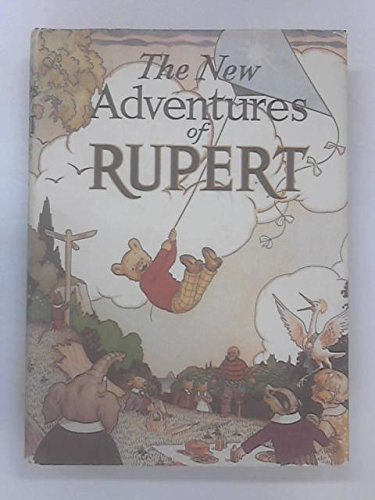 The New Adventures of Rupert - 1936 Facsimile Edition