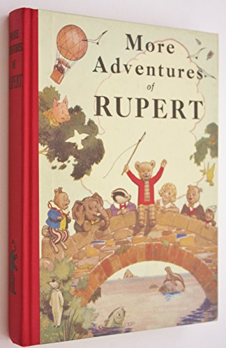 More Adventures of Rupert: 1937 Facsimile Edition