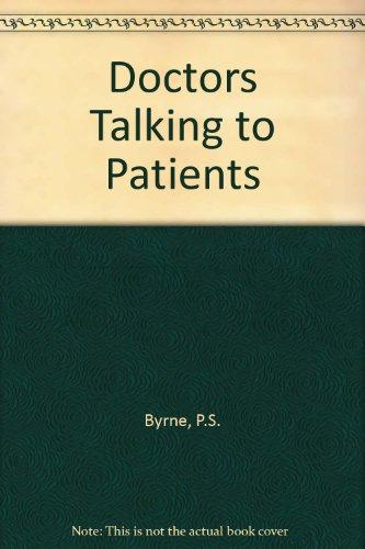 9780850840926: Doctors Talking to Patients