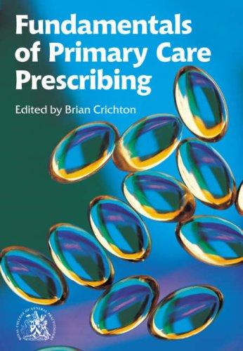 9780850843057: Fundamentals of Primary Care Prescribing