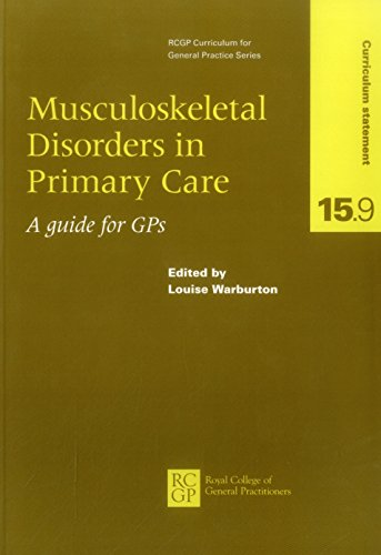 9780850843330: Musculoskeletal Disorders in Primary care (Rcgp Curriculum for General Practice)