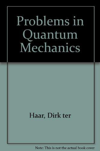9780850860504: Problems in Quantum Mechanics