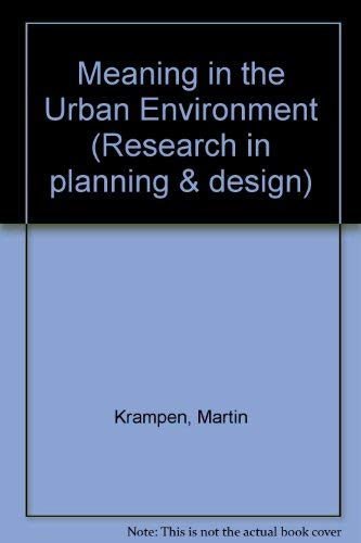 9780850860672: Meaning in the Urban Environment (Research in Planning and Design, 5)
